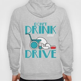 """Stay alert and avoid chances of accidents with this awesome tee with text """"Don't Drink And Drive"""" Hoody"""