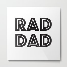 RAD DAD Metal Print