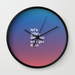 LET'S GILLES DELEUZE AND GET IT ON Wall Clock