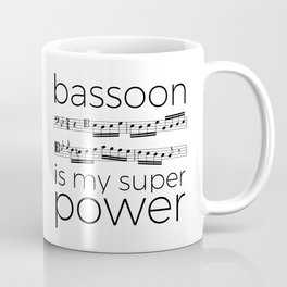 Bassoon is my super power (white) Coffee Mug
