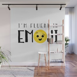 I'm Fluent In Emoji Wall Mural