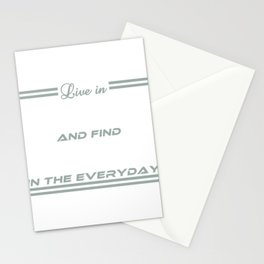 """A simple typograpy saying """"Live in Wonder and Find Beauty in the Everyday. Beautiful Wonderful Stationery Cards"""