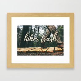 Hiker + Trash Framed Art Print