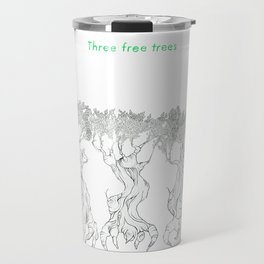 Three Free Trees Travel Mug