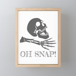 Sarcastic Halloween Gift Oh Snap Gift Framed Mini Art Print