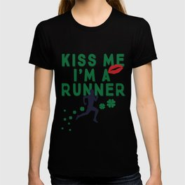 Kiss Me I'm A Runner Cute and Funny Irish Clover T-shirt