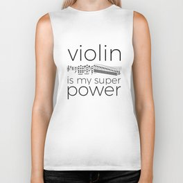 Violin is my super power (white) Biker Tank
