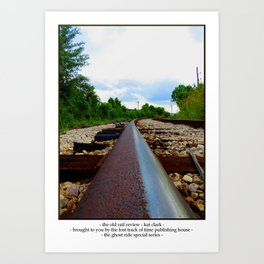 The Old Rail Review Art Print
