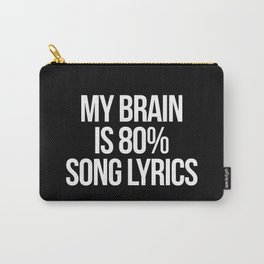 Song Lyrics Funny Quote Carry-All Pouch