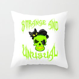 """Creepy yet attractive tee design made for you! """"Strange And Unusual"""" Makes a unique gift too!  Throw Pillow"""