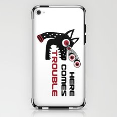 Here Comes Trouble 5 iPhone & iPod Skin