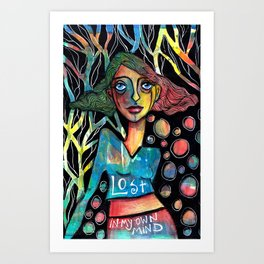 Lost in my own mind Art Print