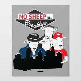 No Sheep Till Brooklyn Canvas Print