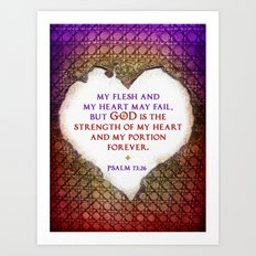 The Strength of My Heart Art Print