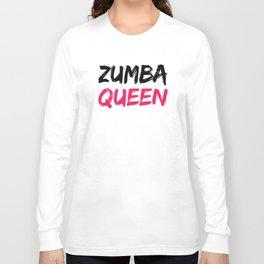Zumba Queen Long Sleeve T-shirt