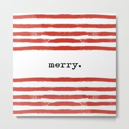 red stripes-merry Metal Print
