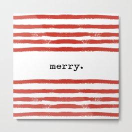 red stripes-merry Metal Print