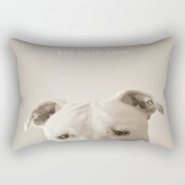 Pit bull love  Rectangular Pillow