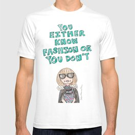 Anna Wintour Quote T-shirt