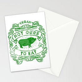 Not Ours To Eat Vegan Statement Stationery Cards