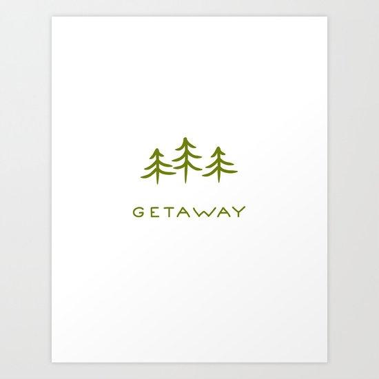 Getaway Art Print