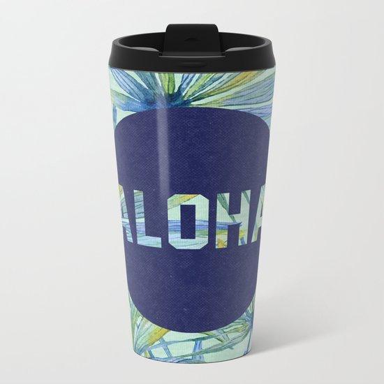 Aloha - blue version Metal Travel Mug