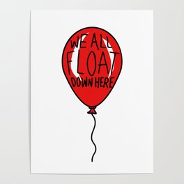 IT We All Float Down Here Red Balloon Poster