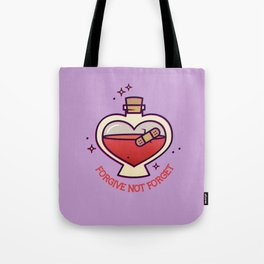 Forgive Not Forget Tote Bag