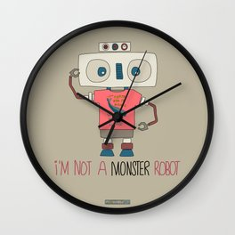 I'm not a monster robot! Wall Clock