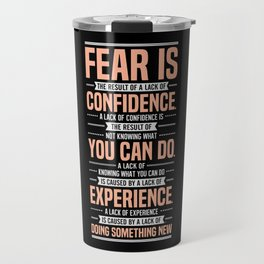 Lab No. 4 Fear Is The Result Dale Carnegie Inspirational Quotes Travel Mug