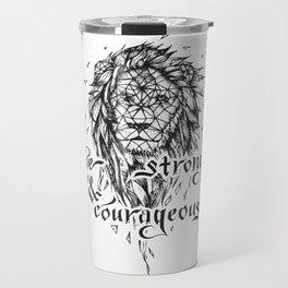 Be Strong & Courageous, Geometric Lion Travel Mug