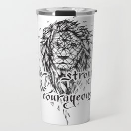 Be Strong & Courageous, Geometric Lion Travel Mug