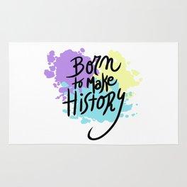 born to make history Rug