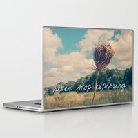 never stop exploring Laptop & iPad Skins featuring Never Stop Exploring II by Sandra Arduini