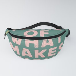 Do More of What Makes You Happy pink peach and green inspirational typography motivation quote Fanny Pack