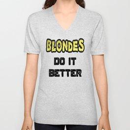 Blondes Do It Better Unisex V-Neck