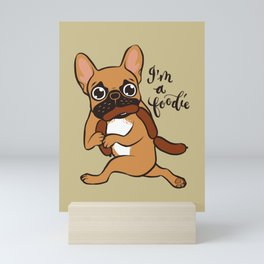 Black Mask Fawn Frenchie is a Foodie Mini Art Print