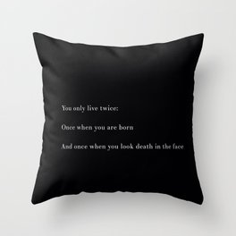 You Only Live Twice Throw Pillow