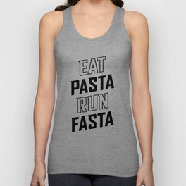 Eat Pasta Run Fasta v2 Unisex Tank Top