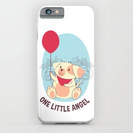 One Little Angel Smiling Dog and Balloon iPhone Case