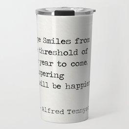 Alfred Tennyson quote Travel Mug