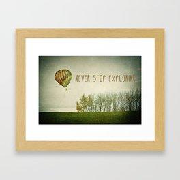 Never Stop Exploring ( Air Balloon) Framed Art Print