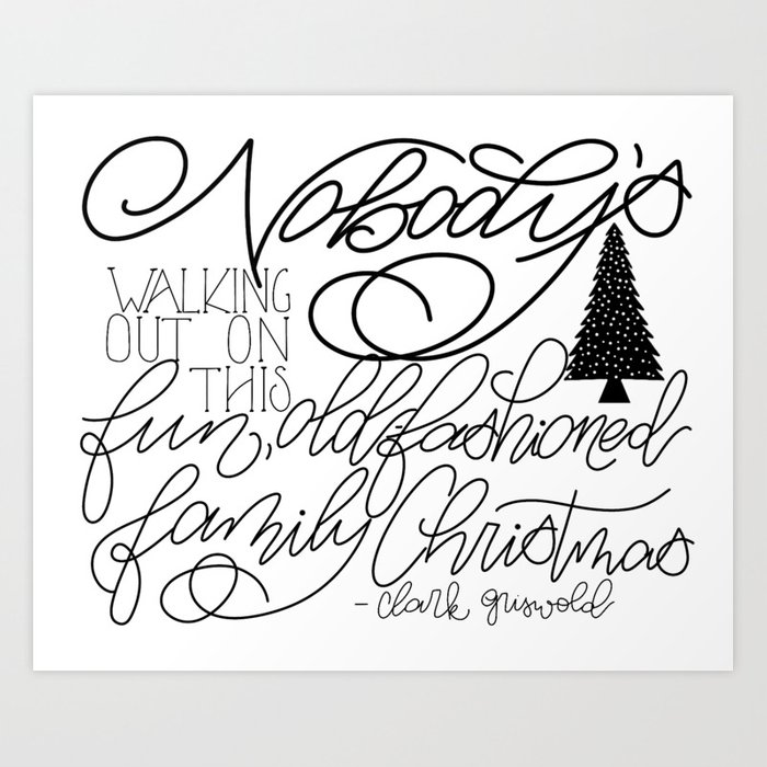 4a922d81 Nobody's walking out on this fun, old-fashioned family Christmas Art Print