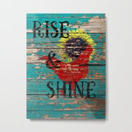 Rustic Rise and Shine Rooster Teal Country Decor Art  A385 Metal Print
