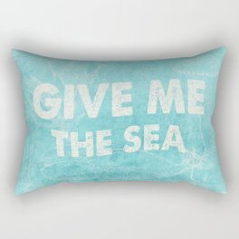 Give me the Sea- Vintage aqua Typography and Sea Objects Rectangular Pillow