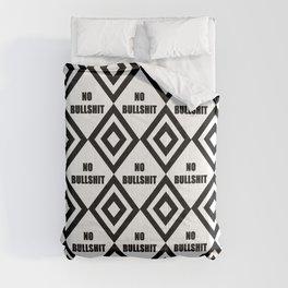 no bullshit -rebel,wild,prohibition,crap,mierda. Comforters