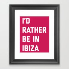 Be In Ibiza Music Quote Framed Art Print