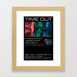 TIME OUT, CD RELEASE GIG, HOLE IN THE WALL - AUSTIN, TX Framed Art Print