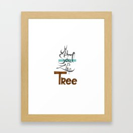 My soul is like a tree Framed Art Print
