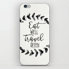 Eat Well Travel Often, iPhone Skin